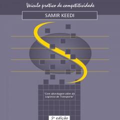Logística de transporte internacional – Veiculo prático de competitividade (5a. ed., 2015)