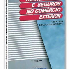 Transportes e seguros no comércio exterior (2a. ed., 2000)