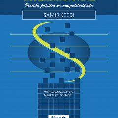 Logística de transporte internacional – Veiculo prático de competitividade (6a. ed., 2018)