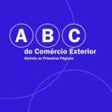 ABC do comércio exterior – abrindo as primeiras páginas (7a. ed., 2020)