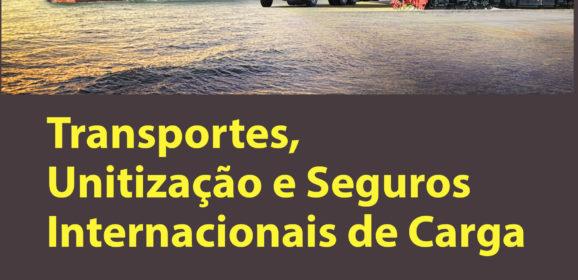 Transportes, unitização e seguros internacionais de carga-ampla abordagem dos Incoterms® 2020-8a. edição 2020